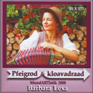 BLX 077 - Pfeigrod & Kloavadraad