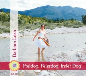 BLX 115 - Freidog, Feierdog, ... - 2015