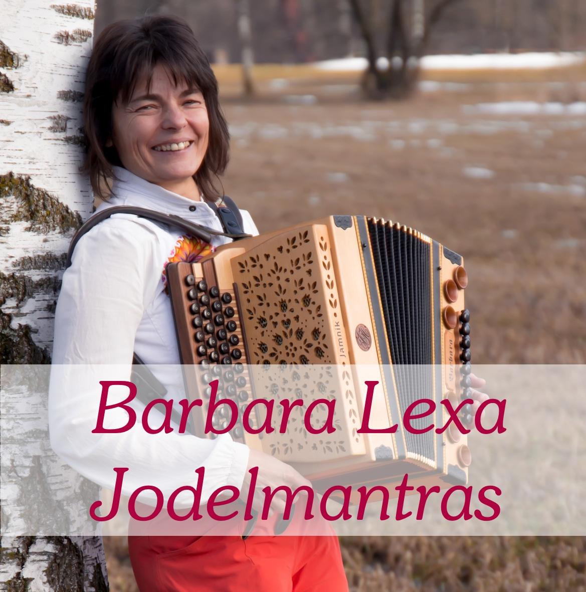 Barbara Lexa mit Jodlern und Jodelmantras
