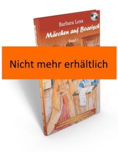 Märchen auf Boarisch 1 - nicht mehr erhältlich